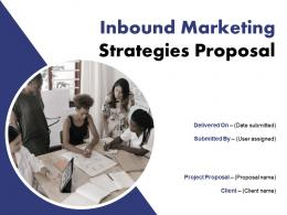 Inbound Marketing Strategies Proposal Powerpoint Presentation Slides