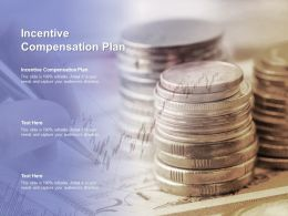 Incentive Compensation Plan Ppt Powerpoint Presentation Gallery Deck Cpb