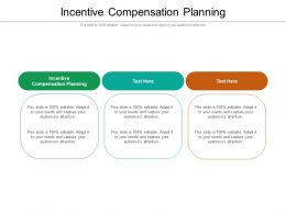 Incentive Compensation Planning Ppt Powerpoint Presentation Portfolio Layouts Cpb