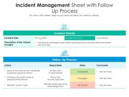 Incident Management Sheet With Follow Up Process