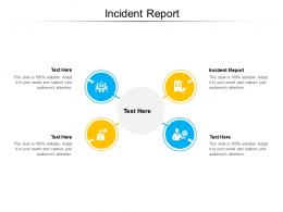 Incident Report Ppt Powerpoint Presentation Summary Design Templates Cpb