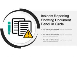 Incident Reporting Showing Document Pencil In Circle