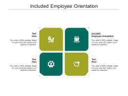 Included Employee Orientation Ppt Powerpoint Presentation Styles Graphics Cpb