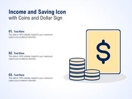 Income And Saving Icon With Coins And Dollar Sign
