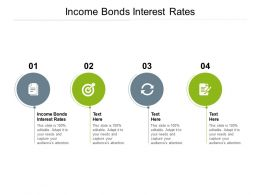Income Bonds Interest Rates Ppt Powerpoint Presentation Pictures Graphics Cpb