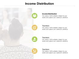 Income Distribution Ppt Powerpoint Presentation Styles Graphics Cpb