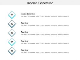 Income Generation Ppt Powerpoint Presentation Infographics Topics Cpb