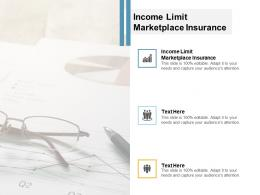 Income Limit Marketplace Insurance Ppt Powerpoint Presentation Model Sample Cpb