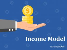 Income Model Powerpoint Presentation Slides