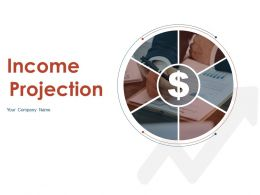 Income Projection Powerpoint Presentation Slides