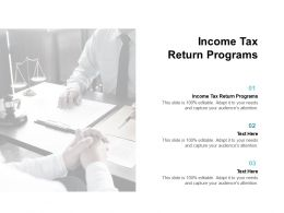 Income Tax Return Programs Ppt Powerpoint Presentation Layouts Inspiration Cpb