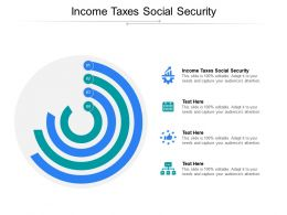 Income Taxes Social Security Ppt Powerpoint Presentation Ideas Information Cpb