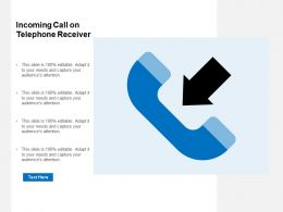 Incoming Call On Telephone Receiver
