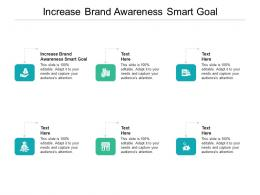 Increase Brand Awareness Smart Goal Ppt Powerpoint Presentation Templates Cpb