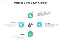 Increase Brand Equity Strategy Ppt Powerpoint Presentation Model Guide Cpb