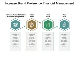 Increase Brand Preference Financial Management Ppt Powerpoint Presentation Portfolio Templates Cpb