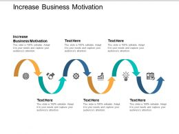 Increase Business Motivation Ppt Powerpoint Presentation File Themes Cpb