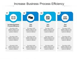 Increase Business Process Efficiency Ppt Powerpoint Presentation Portfolio Example Cpb
