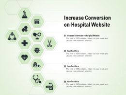 Increase Conversion On Hospital Website Ppt Powerpoint Presentation Inspiration Model