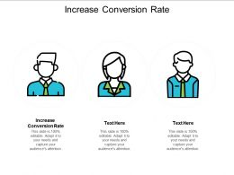 Increase Conversion Rate Ppt Powerpoint Presentation Icon Example Introduction Cpb