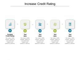 Increase Credit Rating Ppt Powerpoint Presentation Summary Diagrams Cpb