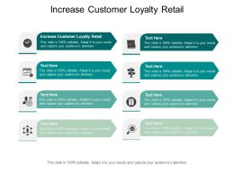 Increase Customer Loyalty Retail Ppt Powerpoint Presentation Icon Graphics Cpb