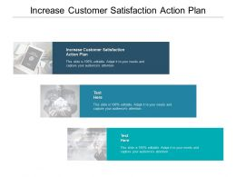 Increase Customer Satisfaction Action Plan Ppt Powerpoint Inspiration Cpb