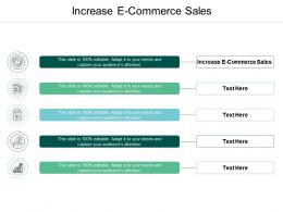 Increase E Commerce Sales Ppt Powerpoint Presentation Gallery Images Cpb