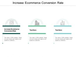 Increase Ecommerce Conversion Rate Ppt Powerpoint Presentation Gallery Ideas Cpb
