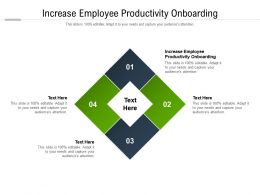 Increase Employee Productivity Onboarding Ppt Powerpoint Presentation File Visuals Cpb