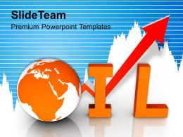Increase In Oil Business Global Powerpoint Templates Ppt Themes And Graphics 0113