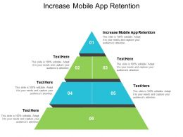 Increase Mobile App Retention Ppt Powerpoint Presentation Icon Example Topics Cpb