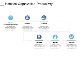 Increase Organization Productivity Ppt Powerpoint Presentation Infographic Cpb
