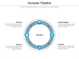 Increase Pipeline Ppt Powerpoint Presentation Pictures Inspiration Cpb