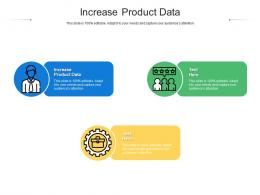 Increase Product Data Ppt Powerpoint Presentation Inspiration Infographics Cpb