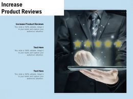 Increase Product Reviews Ppt Powerpoint Presentation Infographic Template Elements Cpb