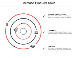 Increase Products Sales Ppt Powerpoint Presentation Gallery Maker Cpb