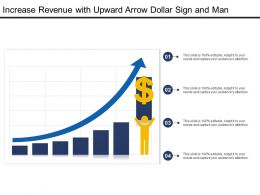 Increase Revenue With Upward Arrow Dollar Sign And Man