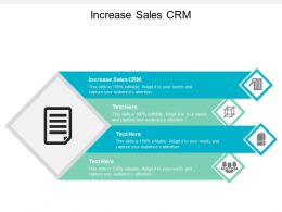 Increase Sales CRM Ppt Powerpoint Presentation Pictures Mockup Cpb