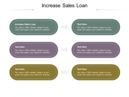 Increase Sales Loan Ppt Powerpoint Presentation Icon Design Ideas Cpb