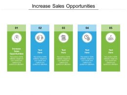 Increase Sales Opportunities Ppt Powerpoint Presentation Summary Slideshow Cpb