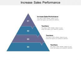 Increase Sales Performance Ppt Powerpoint Presentation Show Example Introduction Cpb