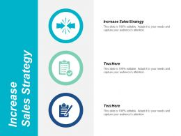 Increase Sales Strategy Ppt Powerpoint Presentation Styles Example Introduction Cpb