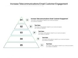 Increase Telecommunications Email Customer Engagement Ppt Powerpoint Presentation Infographic Cpb