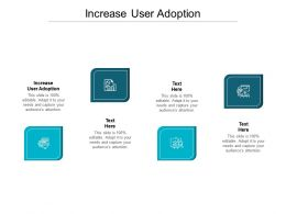 Increase User Adoption Ppt Powerpoint Presentation Outline Graphics Download Cpb
