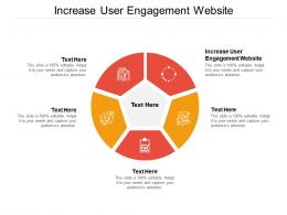 Increase User Engagement Website Ppt Powerpoint Presentation Outline Format Cpb