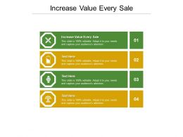 Increase Value Every Sale Ppt Powerpoint Presentation Ideas Sample Cpb