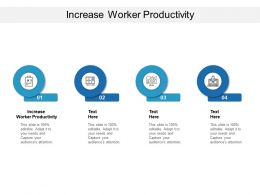 Increase Worker Productivity Ppt Powerpoint Presentation Layouts Show Cpb