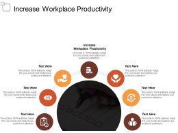 Increase Workplace Productivity Ppt Powerpoint Presentation Model Picture Cpb