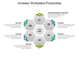 Increase Workplace Productivity Ppt Powerpoint Presentation Pictures Styles Cpb